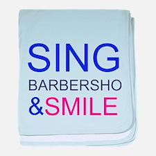 Sing Barbershop and Smile baby blanket