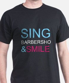 Sing Barbershop and Smile T-Shirt