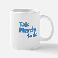 Talk Nerdy Mug