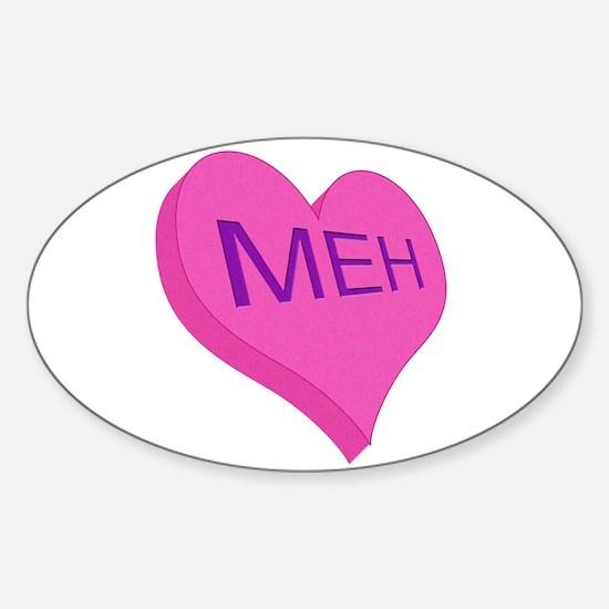 Anti Valentine Candy Meh Sticker (Oval)