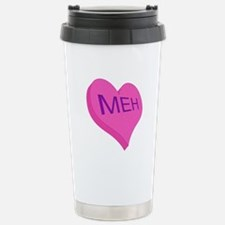 Anti Valentine Candy Meh Travel Mug