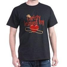 Christy Lassoed My Heart T-Shirt