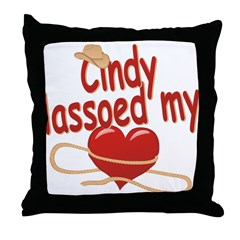 Cindy Lassoed My Heart Throw Pillow