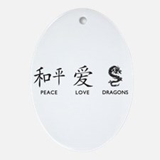 Peace, Love, Dragons Ornament (Oval)