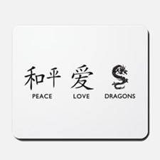 Peace, Love, Dragons Mousepad