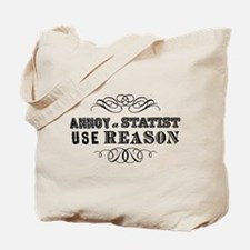 Annoy a Statist Tote Bag