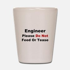 Engineer: Please Do Not Feed Shot Glass