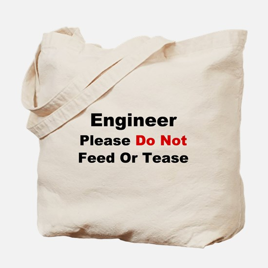 Engineer: Please Do Not Feed Tote Bag