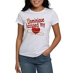 Dominique Lassoed My Heart Tee
