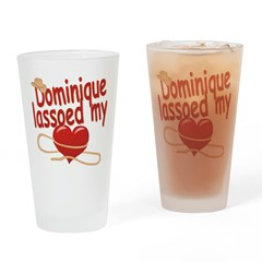 Dominique Lassoed My Heart Drinking Glass