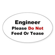 Engineer: Please Do Not Feed Decal