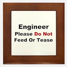 Engineer: Please Do Not Feed Framed Tile