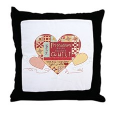 Friendships are like Quilts i Throw Pillow