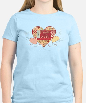Friendships are like Quilts i T-Shirt