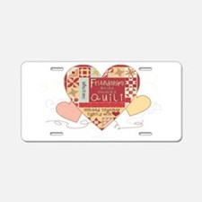 Friendships are like Quilts Aluminum License Pla