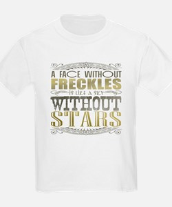 A Face Without Freckles (Typography) T-Shirt