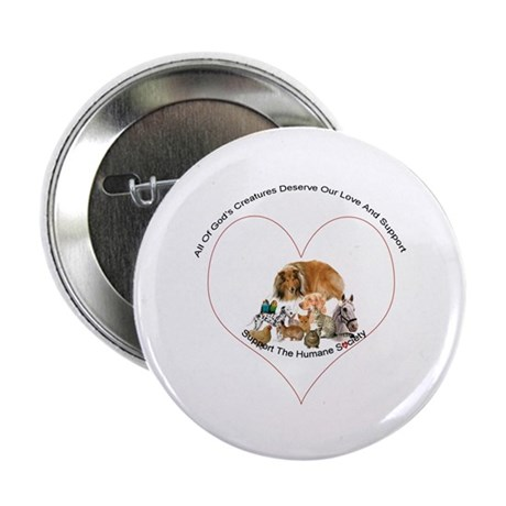 """Humane Society Support 2.25"""" Button (10 pack)"""