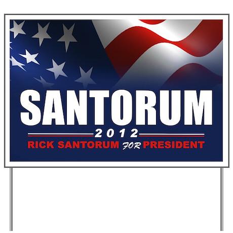 Santorum Yard Sign