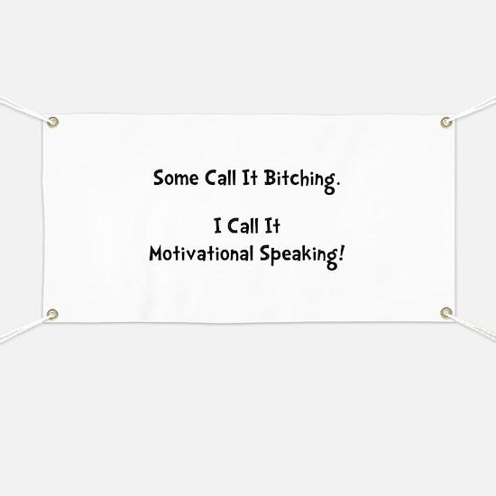 Motivational Bitch Banner