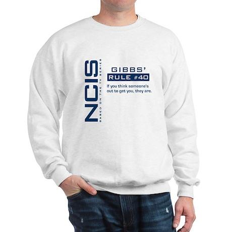 NCIS Gibbs' Rule #40 Sweatshirt