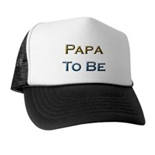 Papa To Be Trucker Hat