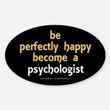 """""""Perfectly Happy Psychologist"""" Decal"""