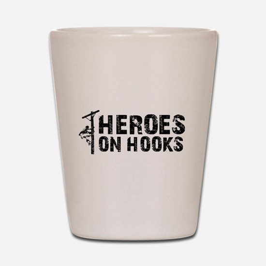 Heroes On Hooks Shot Glass