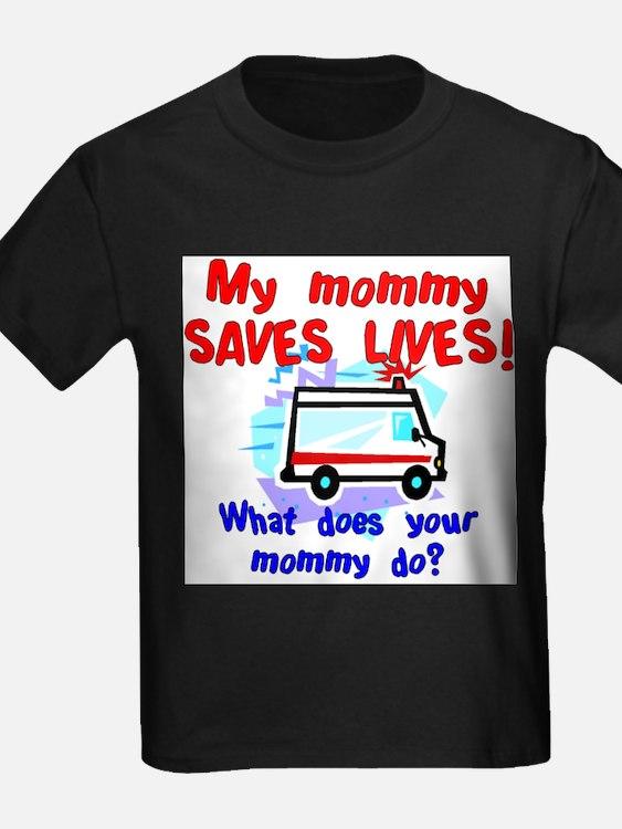 mommy saves lives ambulance T-Shirt