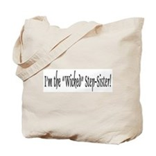 Wicked Step-Sister Tote Bag
