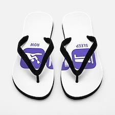 Sleep Eat Row Flip Flops