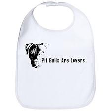 Pit Bulls Are Lovers. Bib