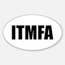 ITMFA Oval Decal