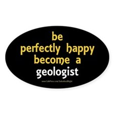 """Perfectly Happy Geologist"" Decal"