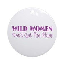 Wild Women Ornament (Round)