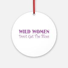 Wild Women Ornament (Round)
