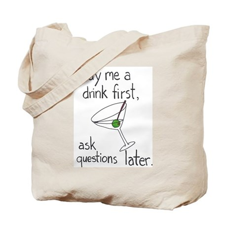 Ask Questions Later Tote Bag