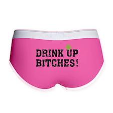 Drink Up Bitches! Women's Boy Brief
