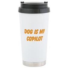 Cute Dog is my copilot Travel Mug