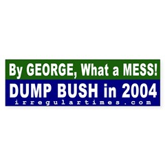By George Dump Bush Bumper Bumper Sticker