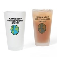 Cute Corporate greed Drinking Glass