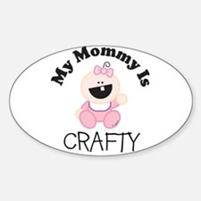 My Mommy Is CRAFTY (girl 1) Oval Decal