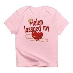 Helen Lassoed My Heart Infant T-Shirt