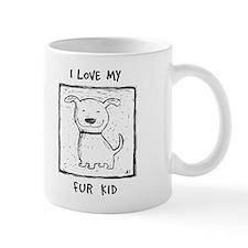 I Love My Fur Kid (b&w) Mug