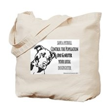 Spay Neuter DOGFIGHTERS Tote Bag