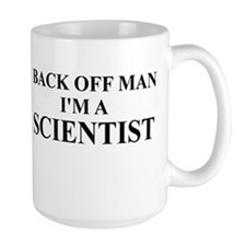 I'm a Scientist Ceramic Mugs