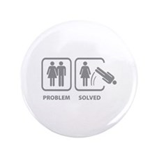 "Problem Solved 3.5"" Button"