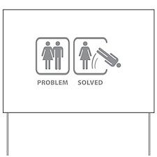 Problem Solved Yard Sign