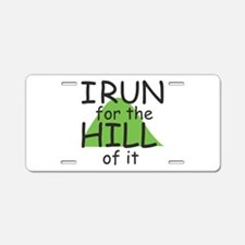 Funny Hill Running Aluminum License Plate