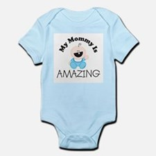 My Mommy Is AMAZING (boy1) Infant Creeper