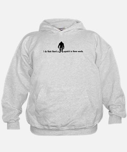 Squatch in these Woods - Finding Bigfoot Hoodie